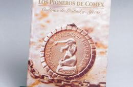 Los pioneros de Comex